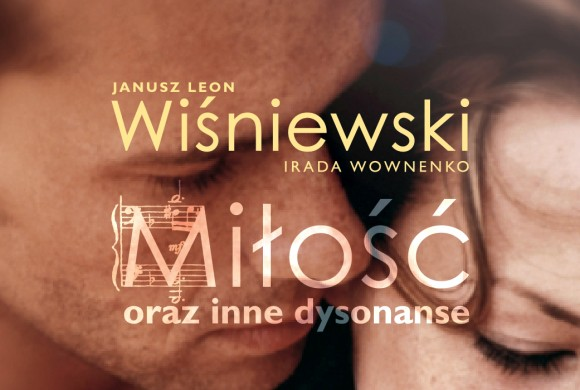 miłość oraz inne dysonanse / love and other dissonances